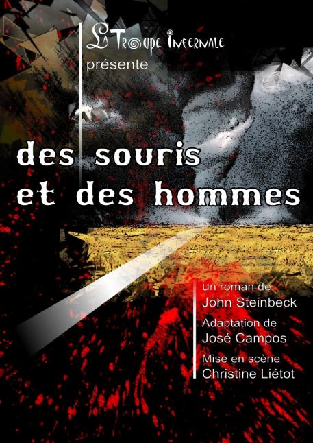 Affiche officielle du spectacle Des Souris et des Hommes